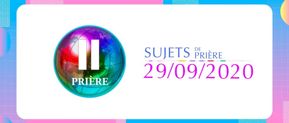 Sujets de prière 29/09/2020